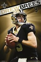 DREW BREES - NEW ORLEANS SAINTS POSTER - 22x34 NFL FOOTBALL 17864