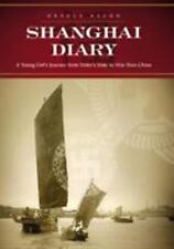 Shanghai Diary : A Young Girl's Journey from Hitler's Hate to War-Torn China by