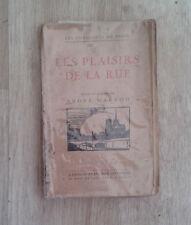 WARNOD André. Les plaisirs de la rue. L'Edition Française Illustrée. 1920.