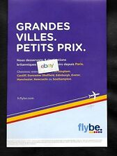 FLYBE BRITISH EUROPEAN 9 DESTINATIONS FROM PARIS GRANDES VILLES.PETITS PRIX AD