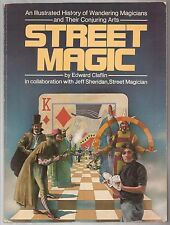 STREET MAGIC by Edward Claflin1977 An Illustrated History of Wandering Magicians