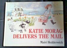 Katie Morag Delivers the Mail by Hedderwick, Mairi Hardback Book 1984