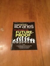 American Libraries Magazine issue Fit Libraries Are Future-Proof October 2010