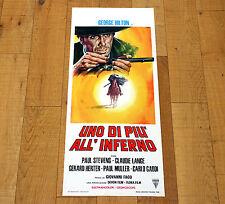 UNO DI PIù ALL'INFERNO locandina poster affiche George Hilton Western Gun M67