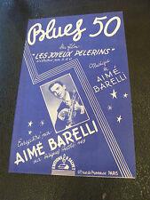 Partition Blues 50 Aimé Barelli Film Les joyeux Pelerins