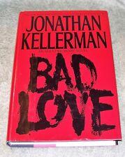 BAD LOVE by Jonathan Kellerman 1994 HC/DJ ~ 1st Edition 2nd Printing