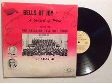 The Nazarene institute choir of Nashville BELLS OF JOY a festival of music LP