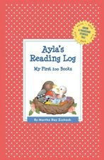 Ayla's Reading Log : My First 200 Books, Paperback by Zschock, Martha Day