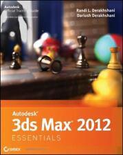Autodesk 3ds Max 2012 Essentials by Derakhshani, Randi L.
