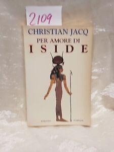 Per amore di Iside di Christian jacq