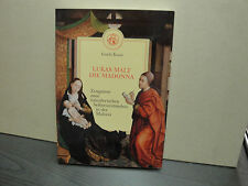 Lukas malt die Madonna Zeugnisse zum künstlerischen Selbstverständnis Malerei