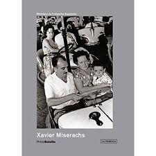 Xavier Miserachs: Photobolsillo by Xavier Miserachs   Paperback Book   978841624