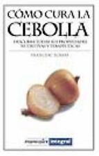 Como Cura la Cebolla