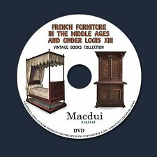 French furniture in the middle ages,under Louis XIII – 4 E-books PDF on 1 DVD