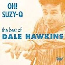 Oh Suzie Q: Best of, Dale Hawkins, Very Good