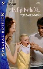 Acceptable, Just Eight Months Old.... (Special Edition), Carrington, Tori, Book