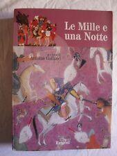 Galland LE MILLE E UNA NOTTE ed. classici Rusconi 2006