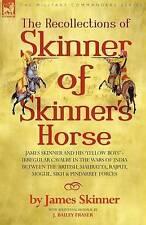 SKINNER OF SKINNER'S HORSE - CAVALRY - INDIAN WARS INDIA