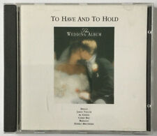 The Wedding Album: to Have and to Hold CD (UK Import)1992