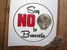 Dire non à Bruxelles HUMORISTIQUES ANTI l'UE Autocollant Voiture Pare-chocs choux de l'Union européenne