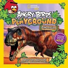 USED (GD) Angry Birds Playground: Dinosaurs: A Prehistoric Adventure! by Jill Es