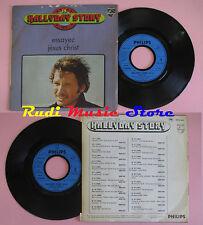 LP 45 7'' HALLYDAY STORY 1970 Essayez Jesus christ 1970 france PHILIPS cd mc dvd