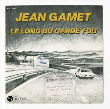 """Jean GAMET Disque 45T 7"""" LE LONG DU GARDE FOU Auto Autoroute ELISA ACCORD 135087"""