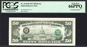 $50 1977 ERROR Note FRN New York FR 2119-B PCGS 66 PPQ OVERPRINT ON BACK