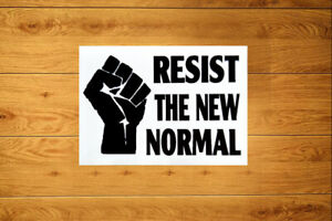 Resist The New Normal Sticker Packs (10-100) - New World Liberty Freedom Rights