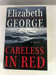Careless In Red by Elizabeth George Signed 1st Edition Hardcover