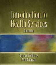 USED (VG) Introduction to Health Services, 7th Edition by Stephen J. Williams