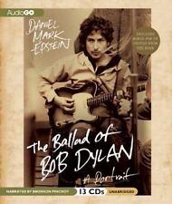 THE BALLAD OF BOB DYLAN A Portrait Unabridged Audio CD NEW Daniel Mark Epstein