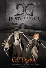 The First Escape (The Dopple Ganger Chronicles)