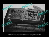 OLD POSTCARD SIZE PHOTO OF ELKHART INDIANA US TIRES TOWN BILLBOARD c1930