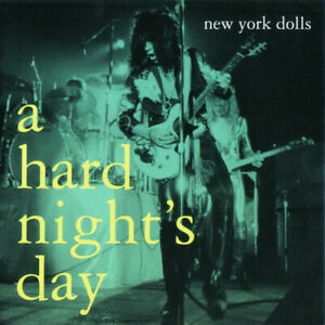 New York Dolls – A Hard Night's Day CD NEW