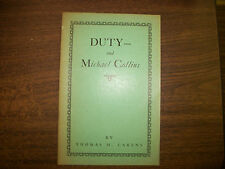 DUTY & Michael Collins by Thomas H. Carens, 1937, Inscribed by the Author