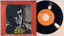 ELVIS PRESLEY ‎– Patch It Up • 45 Spain 1971 N.MINT * You Don't Have To UNIQUE