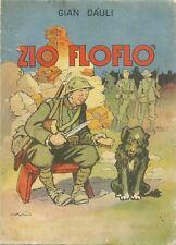 Gian Dauli - Zio Floflò - Lucchi  Editrice senza data  (1938)  Disegna Natoli