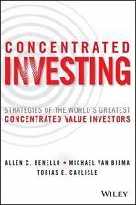 CONCENTRATED INVESTING - BENELLO, ALLEN C./ VAN BIEMA, MICHAEL/ CARLISLE, TOBIAS