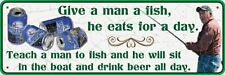 "Give A Man A Fish, Size 10.5"" x 3.5"", Rivers Edge Products Tin Sign"