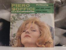 """PIERO SOFFICI E ORCHESTRA - DON'T EVER CHANGE / CARINA MARIE 45 GIRI PROMO 7"""""""