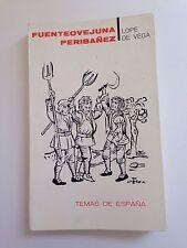 Fuenteovejuna y Peribanez y el Comendador de Ocana - 1967 - Lope de Vega
