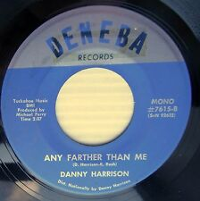 DANNY HARRISON private country 45 ANY FARTHER THAN ME Only as far as door F1063