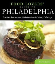 Food Lovers' Guide to® Philadelphia: The Best Restaurants, Markets &-ExLibrary