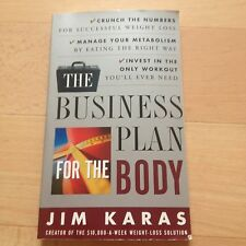 JIM KARAS, THE BUSINESS PLAN FOR THE BODY