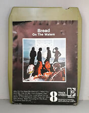 Bread, On The Waters, 8 Track Stereo Tape and Original Card Case Y8K8 42050 1970