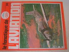 **a2 Le Fana de l'aviation n°86 Renard R 35 / Aichi D3A Val / Fokker D XXI