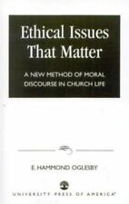 Ethical Issues that Matter: A New Method of Moral Discourse in Church-ExLibrary