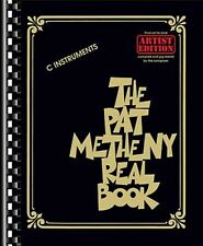 The Pat Metheny Real Book: Artist Edition C Instruments by Metheny, Pat