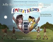 EMPATHY AIRLINES: JELLY BEANS CHEETAH AND HOPE BOOK 2 By Sissymarysue BRAND NEW